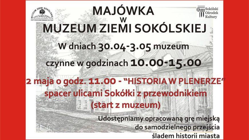 Majówka w Muzeum Ziemi Sokólskiej