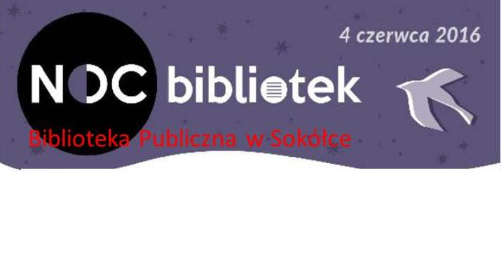 Noc Bibliotek w Sokółce