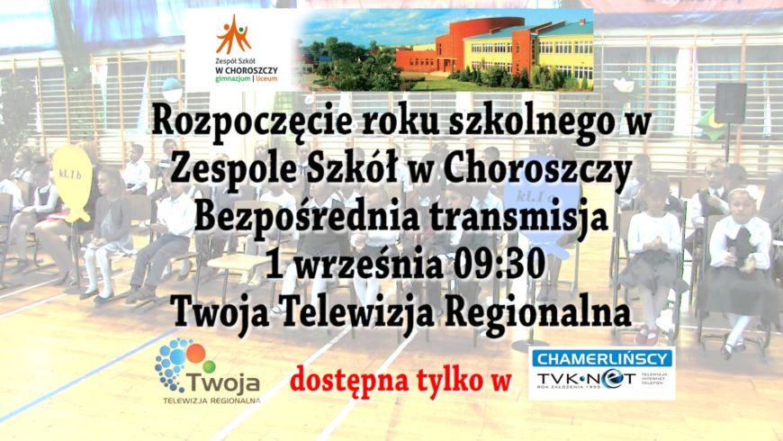 Transmisja NA ŻYWO z Zespołu Szkół w Choroszczy