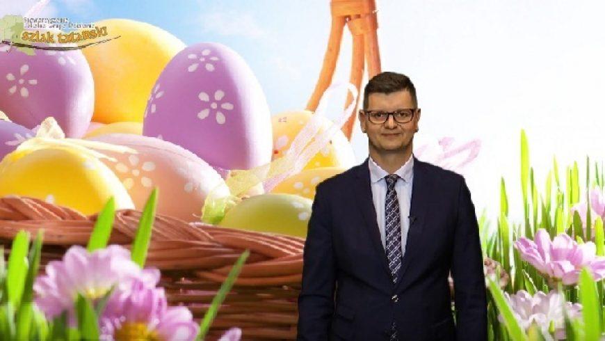Życzenia Wielkanocne 2017 – Piotr Karol Bujwicki Prezes LGD SZLAK TATARSKI