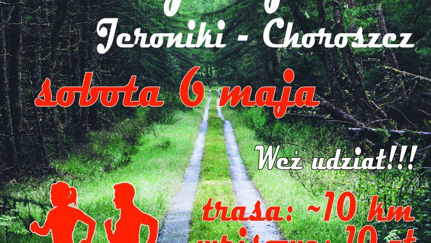 Bieg Konstytucji – Jeroniki/Choroszcz 6 maja. Zapraszamy!