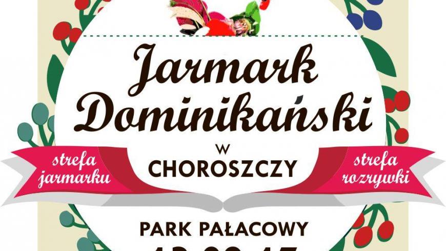 Jarmark Dominikański – już 13 sierpnia 2017 w Choroszczy!