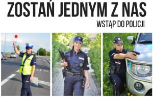 Zostań jednym z nas – wstąp do Policji