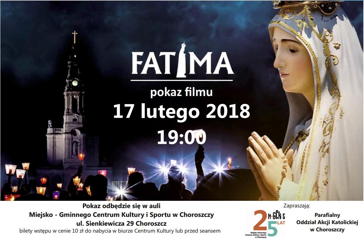 "Pokaz filmu ""Fatima, ostatnia tajemnica"" – 17 lutego 2018"