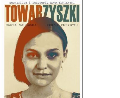 """""""Towarzyszki"""" – spektakl teatralny w Choroszczy już 25 lutego 2018"""