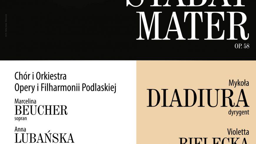 Stabat Mater A. Dvořáka pod batutą M. Diadiury z udziałem wybitnych solistów