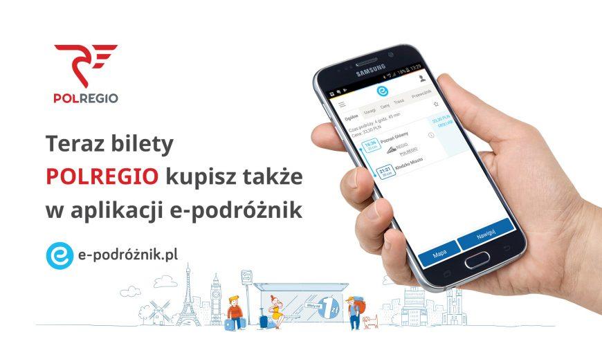 BILETY POLREGIO DOSTĘPNE W APLIKACJI E-PODRÓŻNIK.PL