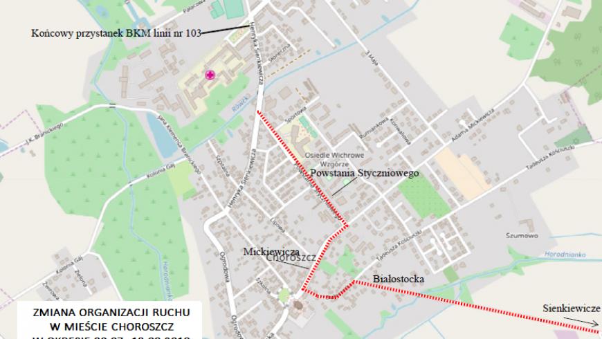 UWAGA: utrudnienia w ruchu w mieście Choroszcz w dn. 30.07-13.08.2018