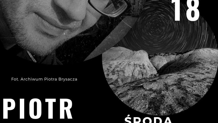 Spotkanie autorskie z Piotrem Brysaczem