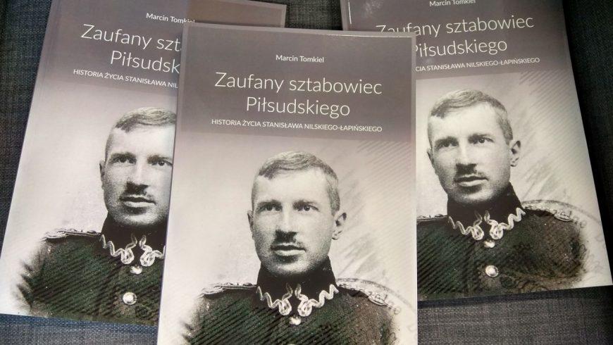 Zaufany sztabowiec Piłsudskiego – nowa publikacja Książnicy Podlaskiej