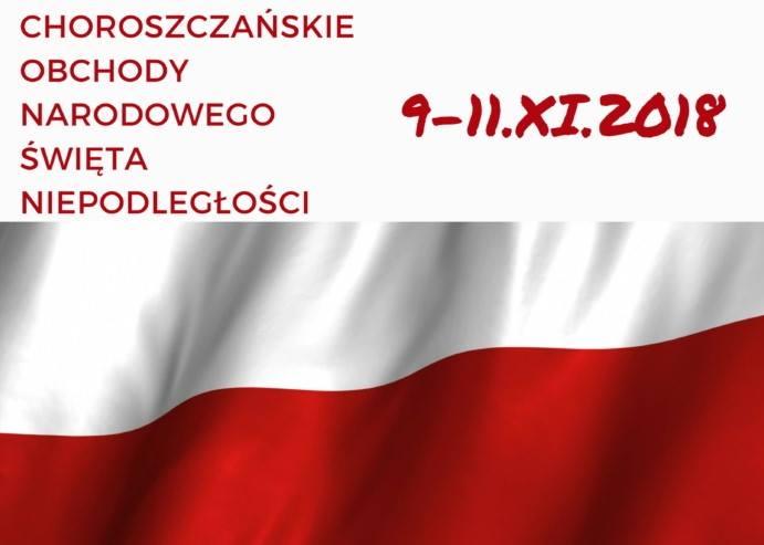 9-11 listopada 2018 Choroszcz zaprasza do wspólnego świętowania Narodowego Święta Niepodległości