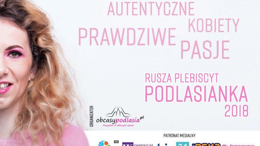 """Ruszyła trzecia edycja plebiscytu """"Podlasianka"""" portalu Obcasypodlasia.pl"""