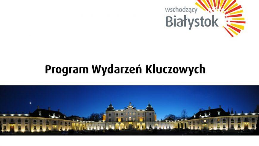 Ruszył nabór projektów związanych z najważniejszymi wydarzeniami dla rozwoju kultury w Białymstoku