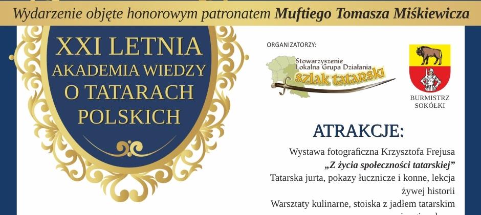 Letnia Akademia Wiedzy o Tatarach Polskich w Sokółce już jutro!