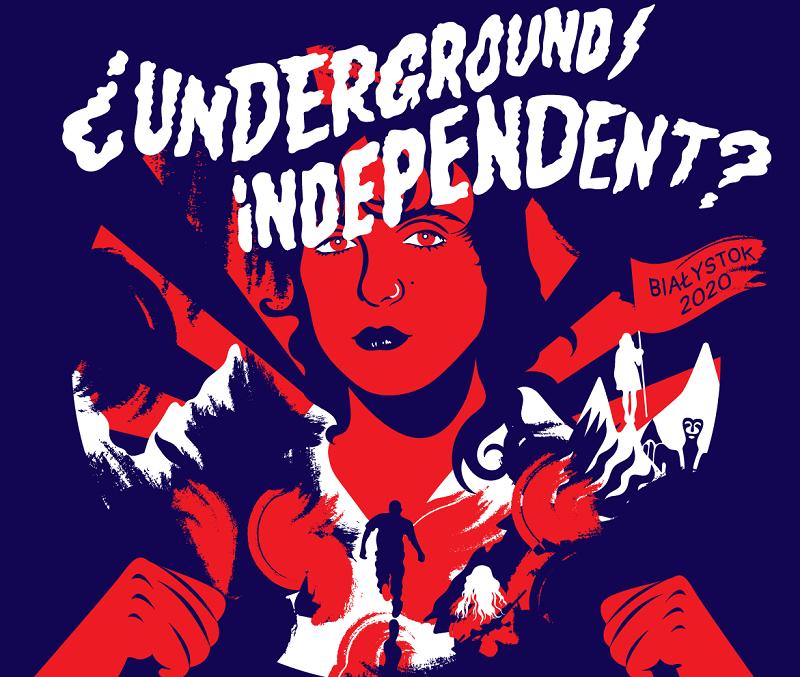 20. Festiwal ¿UNDERGROUND/INDEPENDENT?