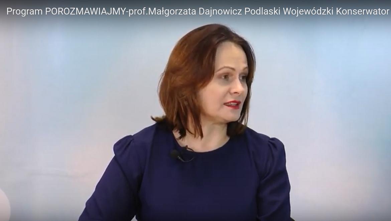 Rozmowa z prof. Małgorzatą Dajnowicz