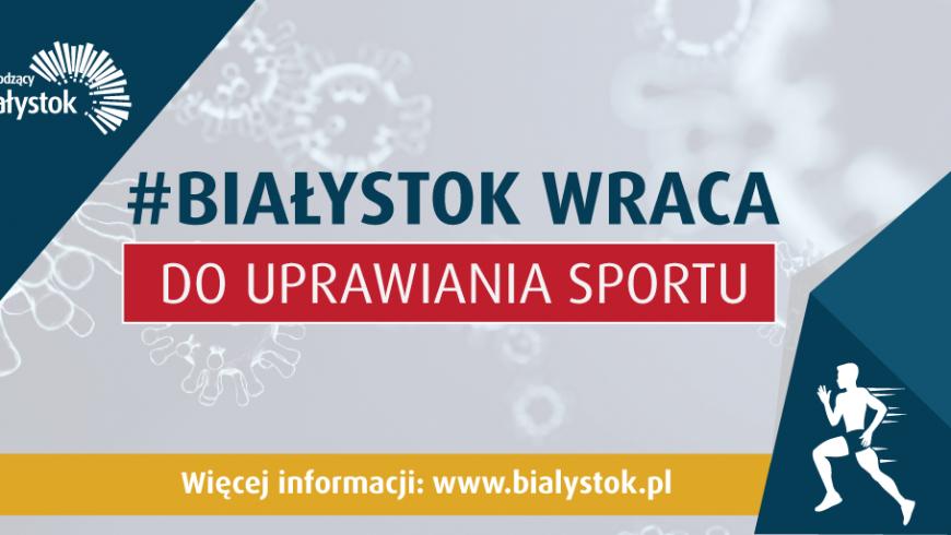 Białystok wraca do uprawiania sportu