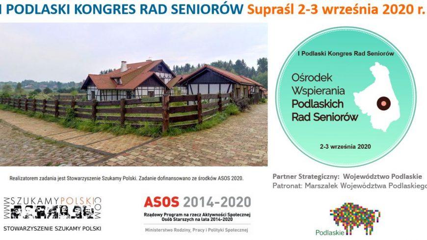 Zaproszenie na I Podlaski Kongres Rad Seniorów 2-3 września w Supraślu