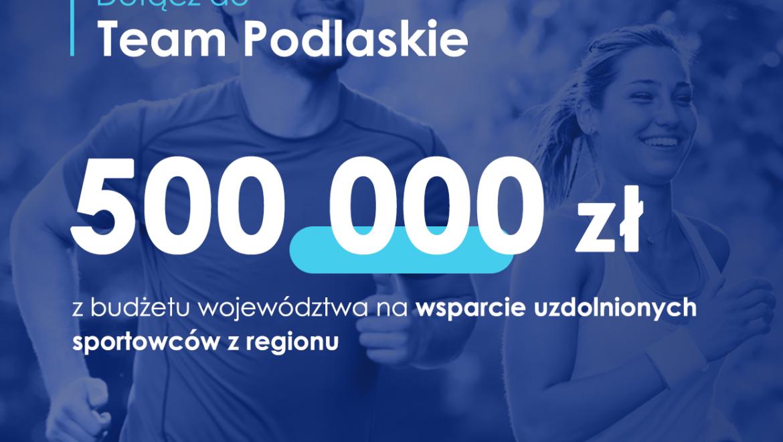Dołącz do Team Podlaskie! Na sportowców z naszego regionu czeka 500 tys. złotych