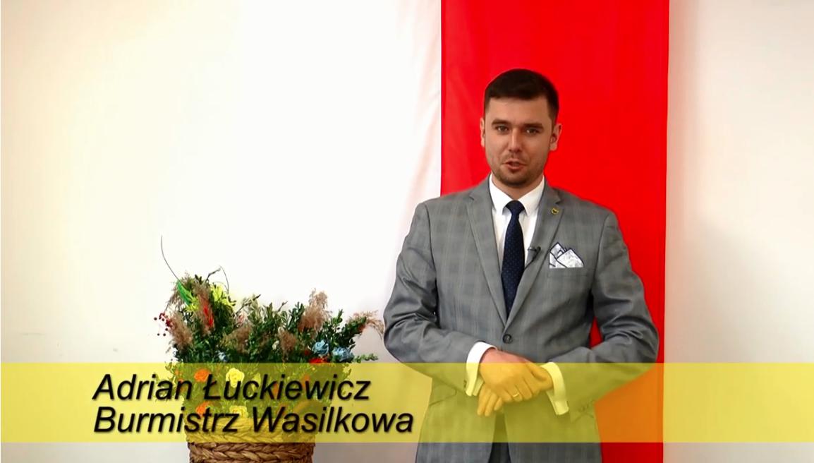 Adrian Łuckiewicz Burmistrz Wasilkowa – Życzenia Wielkanocne