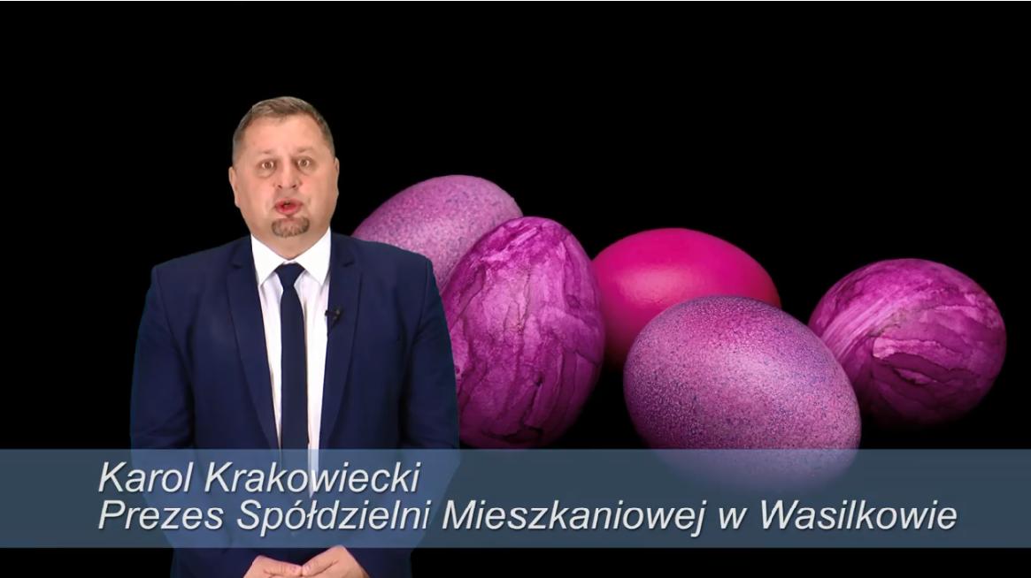 Karol Krakowiecki Prezes SM w Wasilkowie – Życzenia Wielkanocne