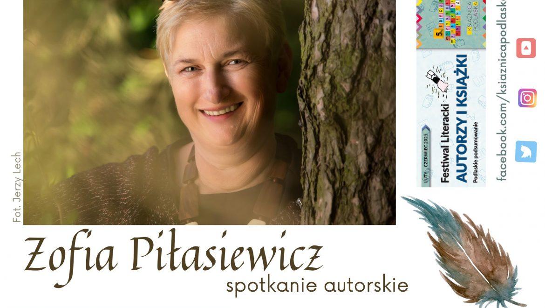 Spotkanie autorskie z Zofią Piłasiewicz